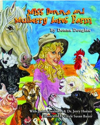 Miss Donna's Mulberry Acres Farm - eBook  -     By: Donna Douglas
