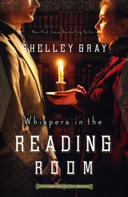 #3: Whispers in the Reading Room  -     By: Shelley Gray