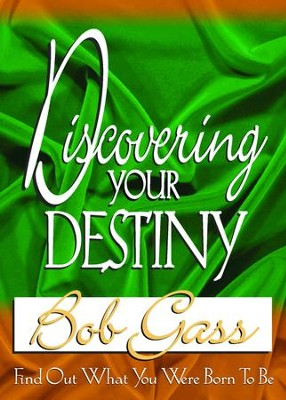 Discovering Your Destiny - eBook  -     By: Bob Gass
