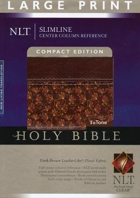 NLT Slimline Reference Bible, Large Print Compact TuTone  Leatherlike Brown/Floral Thumb-Indexed  -