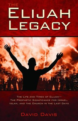 Elijah Legacy - eBook  -     By: David Davis