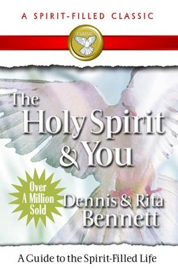 Holy Spirit and You - eBook  -     By: Dennis Bennett