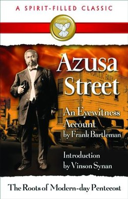 Azusa Street - eBook  -     By: Frank Bartleman