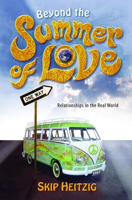 Beyond the Summer of Love - eBook  -     By: Skip Heitzig