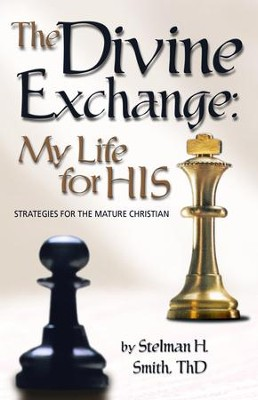 The Divine Exchange - eBook  -     By: Stelman Smith