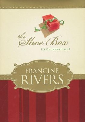 The Shoe Box  -     By: Francine Rivers