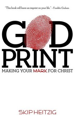 God Print: Making Your Mark for Christ - eBook  -     By: Skip Heitzig
