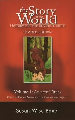Softcover Text, Volume 1: The Ancient Times, Story of the World   -     By: Susan Wise Bauer