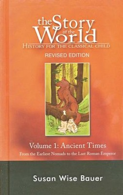 Hardcover Text, Vol. 1: The Ancient Times, Story of the World    -     By: Susan Wise Bauer