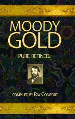 Moody Gold / Comfort - eBook  -     By: Ray Comfort