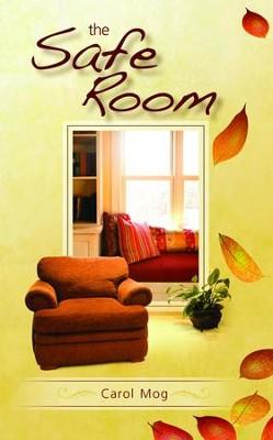 The Safe Room - eBook  -     By: Carol Mog