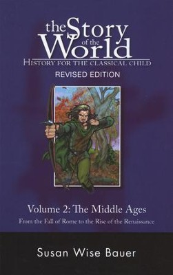 The Story of the World, Volume Two: The Middle Ages (revised) - Slightly Imperfect  -