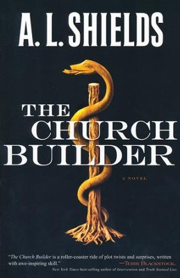 The Church Builder, Church Builder Series #1   -     By: A.L. Shields