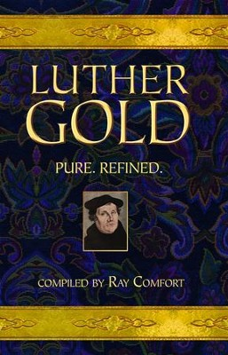 Luther Gold - eBook  -     By: Ray Comfort