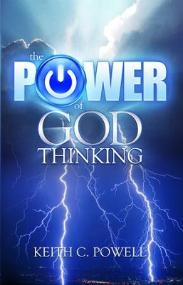 The Power of God Thinking - eBook  -     By: Keith Powell