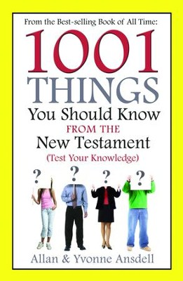 1001 Things you Should Know from the New Testament - eBook  -     By: Allen Ansdel