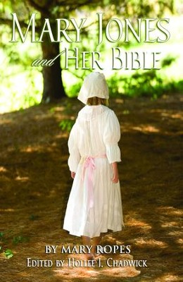 Mary Jones and Her Bible - eBook  -     By: Mary Ropes
