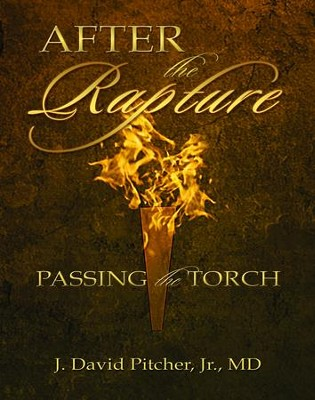 After the Rapture - eBook  -     By: J. David Pitcher Jr.