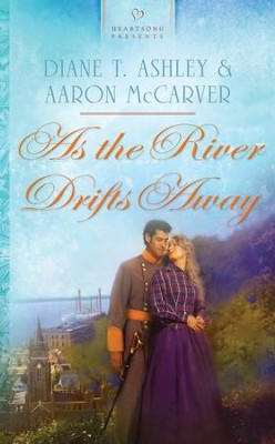 As the River Drifts Away - eBook  -     By: Diane T. Ashley & Aaron McCarver