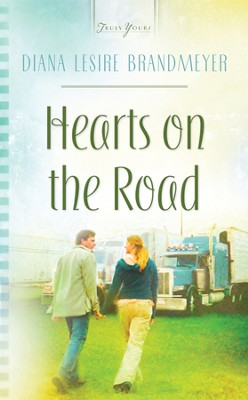 Hearts On The Road - eBook  -     By: Diana Lesire Brandmeyer