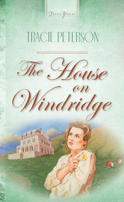 The House On Windridge - eBook  -     By: Tracie Peterson
