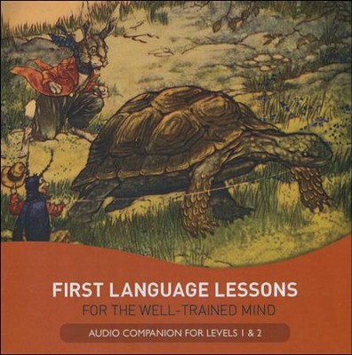 First Language Lessons for the Well Trained Mind CD Audio Companion for Levels 1 & 2  -