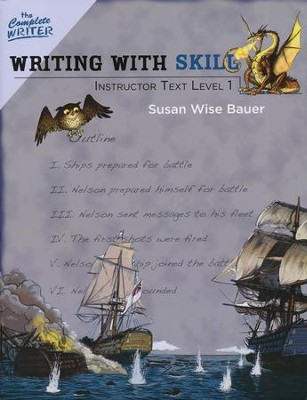 Writing with Skill Instructor Text Level One Level 5 of the Complete Writer  -     By: Susan Wise Bauer
