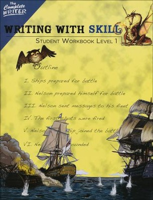 Writing with Skill Student Workbook Level 1; Level 5 of The Complete Writer   -     By: Susan Wise Bauer