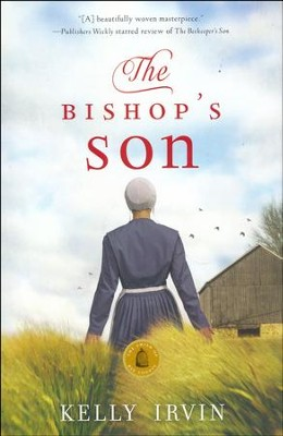 #2: The Bishop's Son  -     By: Kelly Irvin