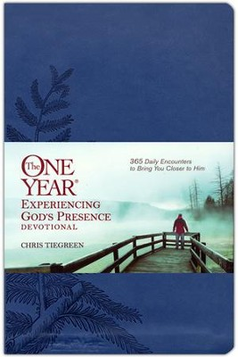 The One Year Experiencing God's Presence Devotional Leatherlike: 365 Daily Encounters to Bring You Closer to Him  -     By: Chris Tiegreen