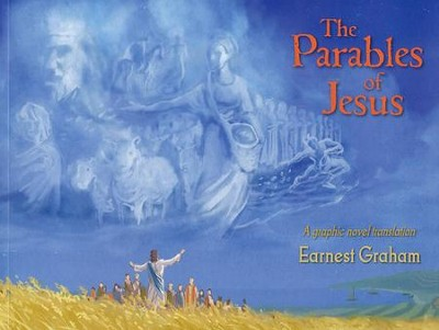 The Parables of Jesus: A Graphic Novel Translation   -     By: Earnest Graham