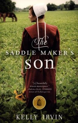 The Saddle Maker's Son   -     By: Kelly Irvin