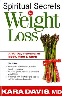 Spiritual Secrets To Weight Loss- Rev.: A 50 day renewal of the mind, body, and spirit - eBook  -     By: Kara Davis