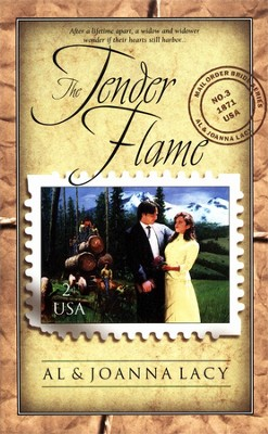 The Tender Flame, Mail Order Bride Series #3   -     By: Al Lacy, JoAnna Lacy