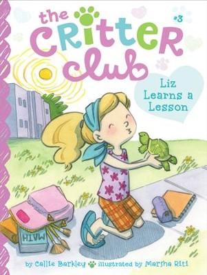 Liz Learns a Lesson - eBook  -     By: Callie Barkley     Illustrated By: Marsha Riti
