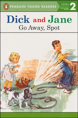 Read with Dick and Jane: Go Away, Spot Volume 5, Updated Co   ver  -     By: Scott Forsman