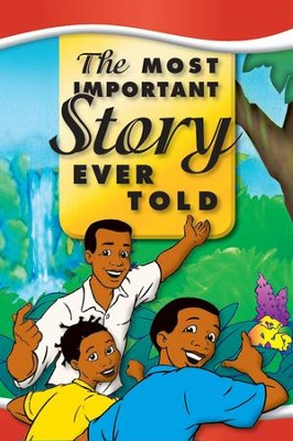 Most Important Story Ever Told - Black / Brown Skin Family   -     By: Dr. David Hunt