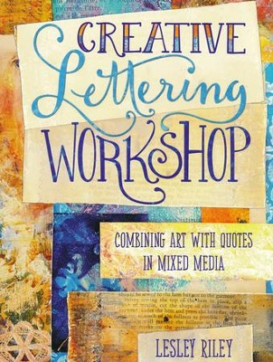 Creative Lettering Workshop  -     By: Lesley Riley