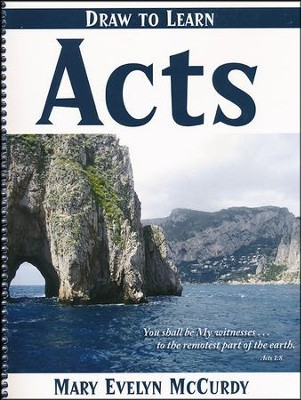 Draw to Learn: The Book of Acts   -     By: Mary Evelyn Notgrass