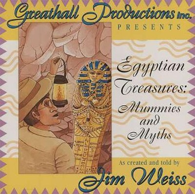 Egyptian Treasures: Mummies and Myths - Audiobook on CD  -     By: Jim Weiss