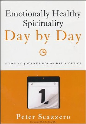 Emotionally Healthy Spirituality Day by Day  -     By: Pete Scazzero