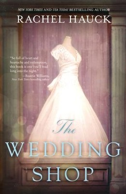 The Wedding Shop   -     By: Rachel Hauck