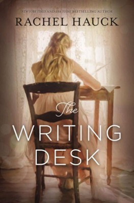 The Writing Desk    -     By: Rachel Hauck