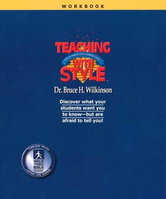 Teaching with Style--Workbook   -     By: Bruce H. Wilkinson