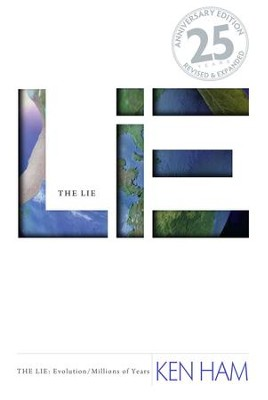 Lie: Evolution, The (Special 25th Anniversary Edition) / Revised - eBook  -     By: Ken Ham