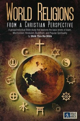 World Religions From a Christian Perspective  -     By: Walk Thru The Bible