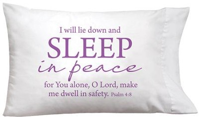 I Will Lie Down and Sleep In Peace Pillowcase  -