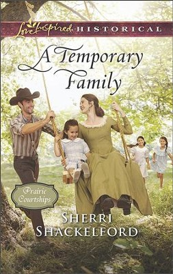 A Temporary Family  -     By: Sherri Shackelford