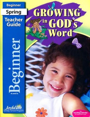 Growing in God's Word: Beginner (Ages 4 & 5) Teacher's Guide (2015 Edition)  -
