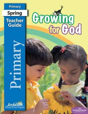 Growing for God: Primary (Grades 1 & 2) Teacher Guide (2015 Edition)  -